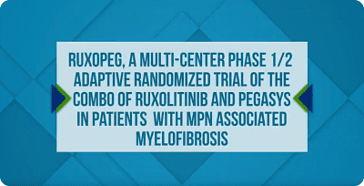 Dr. Jean Jacques Kiladjian ASH 2018 RuxoPeg Phase 1/2 Trial of the Combo of Ruxolitinib and Pegasys in Myelofibrosis Patients