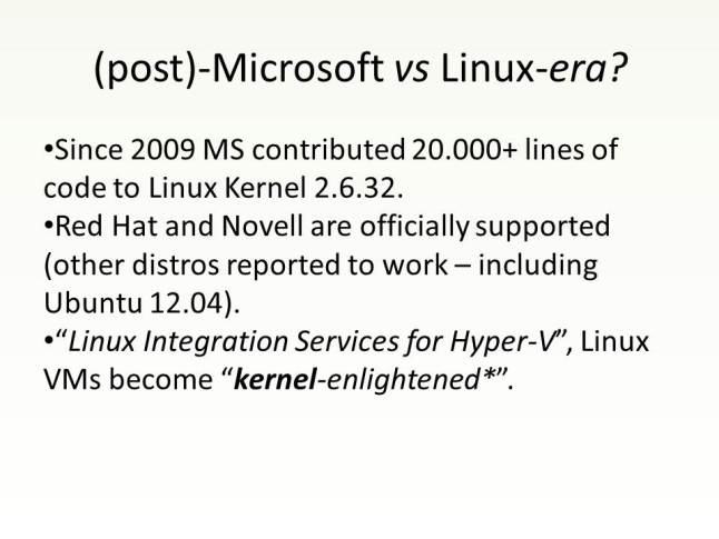 "no more ""Microsoft vs Linux""?!"