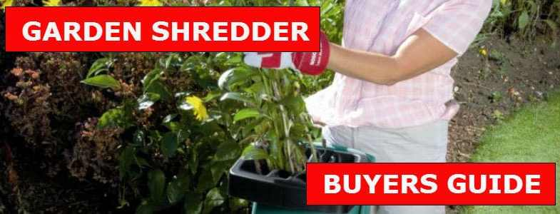 Garden Shredder Reviews – Top 8 Best Models & Buyers Guide