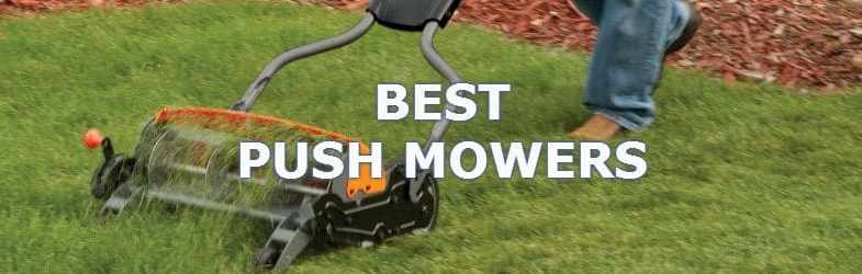 The Best Cylinder Push Mowers & 7 Top Models