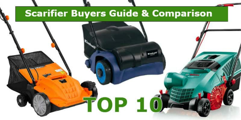 Best Lawn Scarifier – Buyers Guide & Top 10 Models With Reviews (Updated Feb 2018)