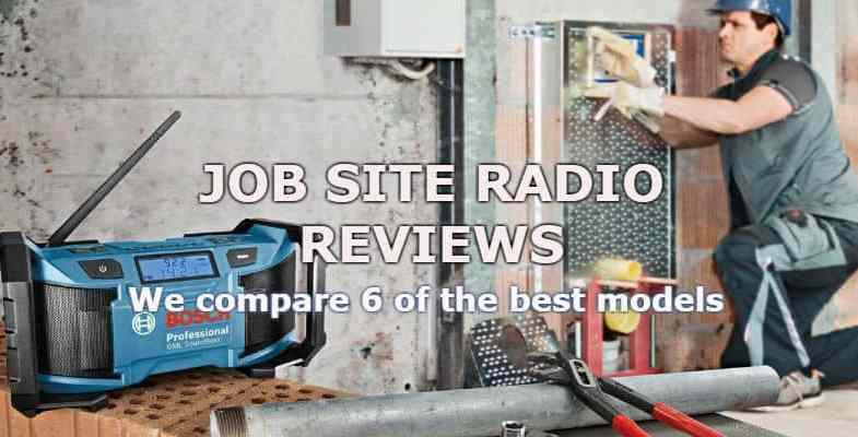 Top 10 Best Site Radios For 2017 – Detailed Comparison & Reviews