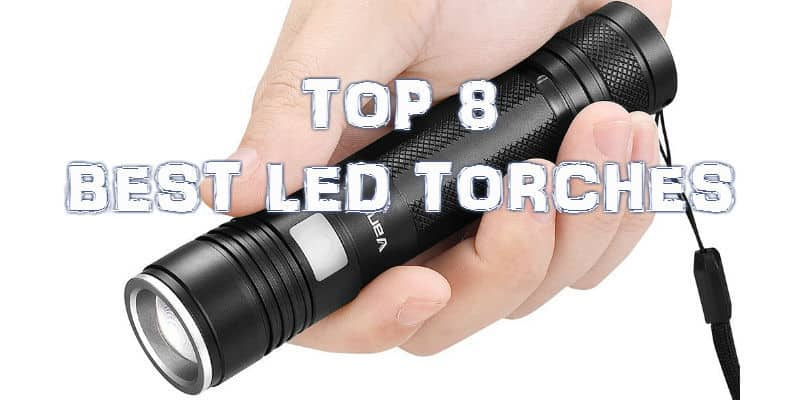 Best LED Torch – Top 8 Models With Detailed Reviews