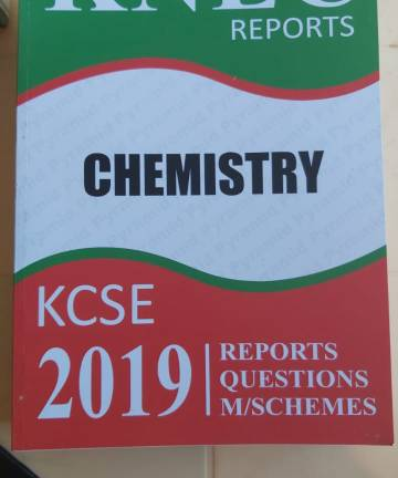 2019 KNEC Reports Chemistry P1 P2 P3 Reports / Questions / Marking Schemes 2019 KCSE
