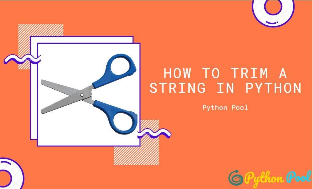 Python Trim Using strip(), rstrip() and lstrip()