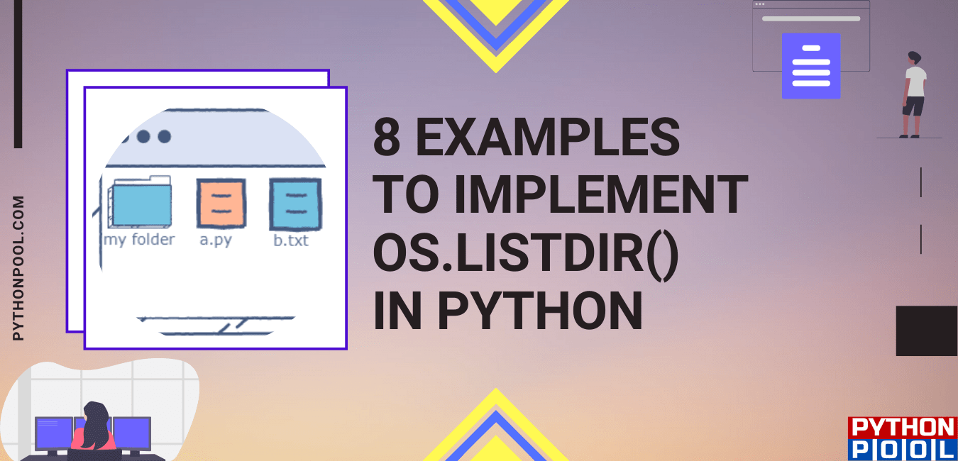 8 Examples to Implement os.listdir() in Python