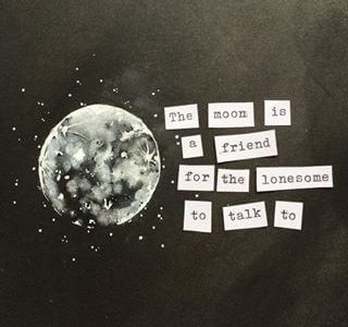 Lonesome, talking to the moon