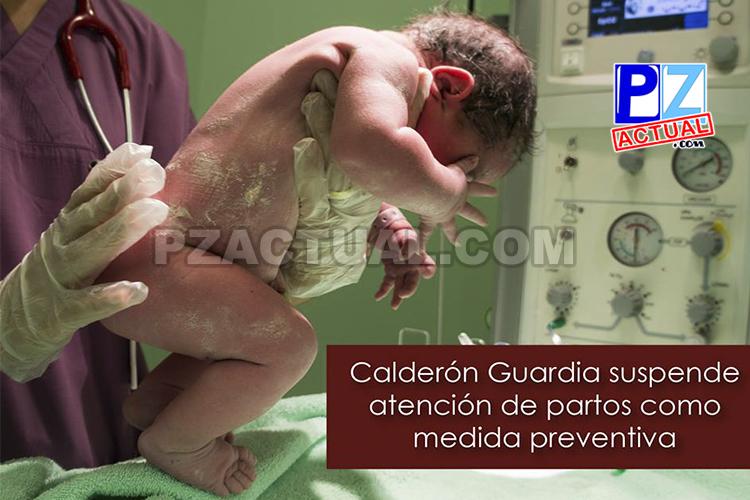 Hospital Calderón Guardia suspende atención de partos como medida preventiva.