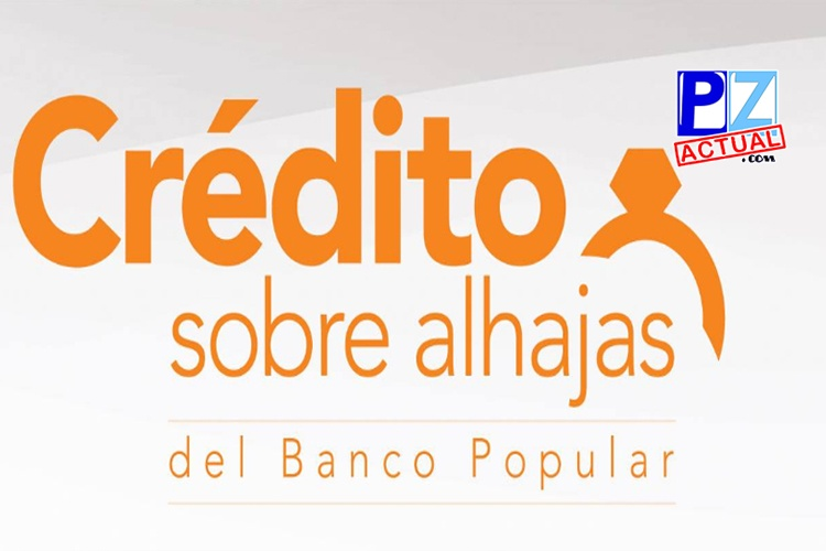 Más de 4.150 mujeres se han beneficiado con el acceso a crédito sobre alhajas del Banco Popular.