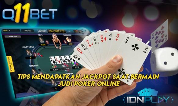 Tips Mendapatkan Jackpot Saat Bermain Judi Poker Online