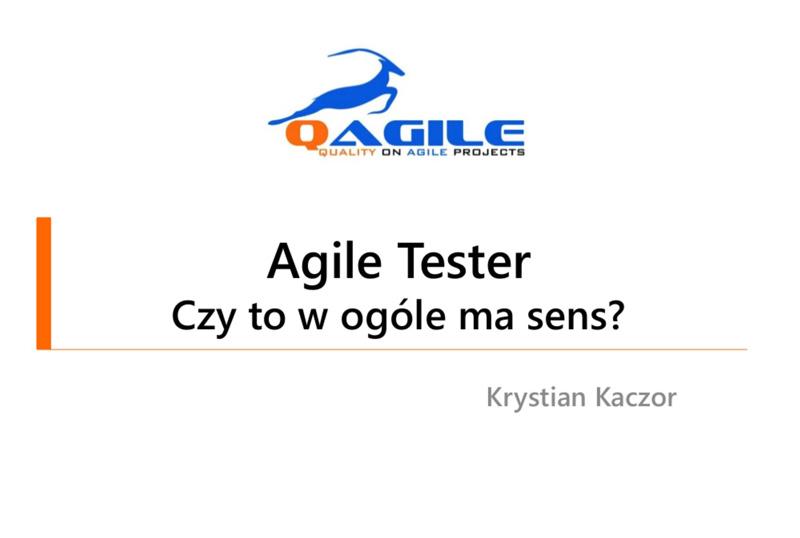 Agile Tester — czy to w ogóle ma sens?