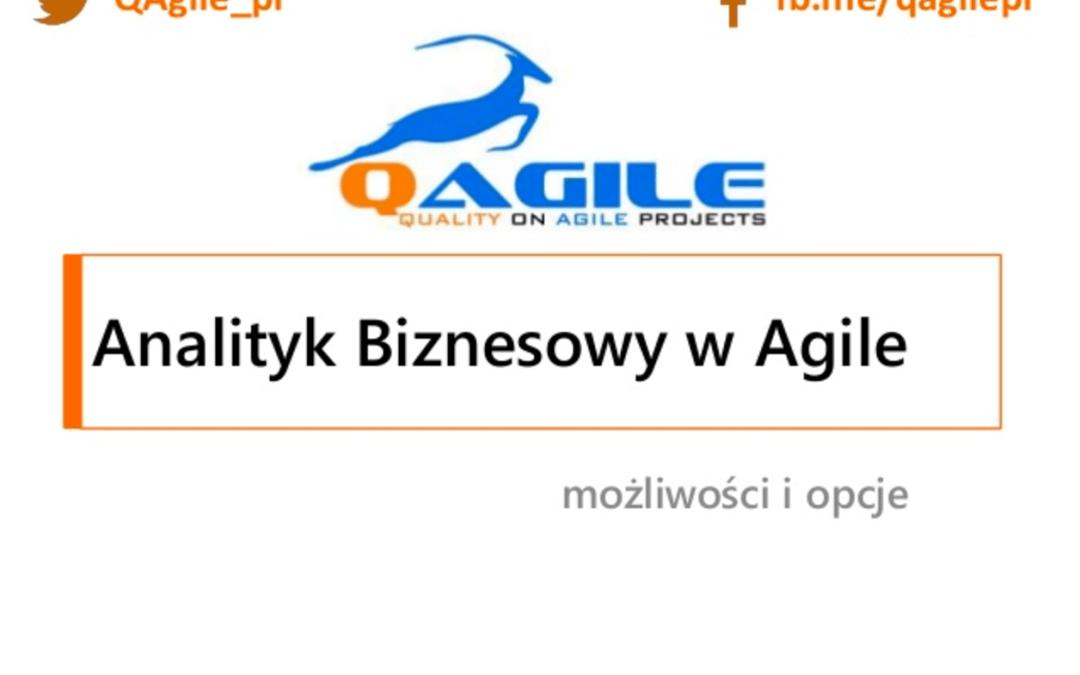 Prezentacja Analityk Biznesowy wAgile dostępna