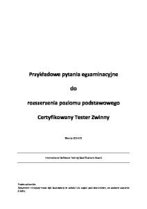 Przykładowe Pytania Egzaminacyjne Tester Zwinny wersja 2014 PL
