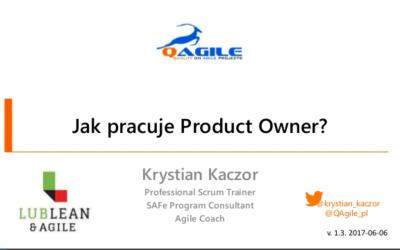 Jak Pracuje Product Owner? Prezentacja z LubLean i Agile