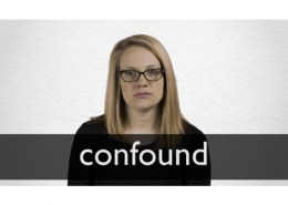 What confounded you today?