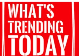What's trending today?