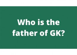 Who is the father of GK?