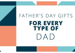 What are the best Father's Day gifts for every type of Dad?