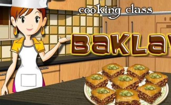 Sara Cooking Class Baklava Recipe Game Online