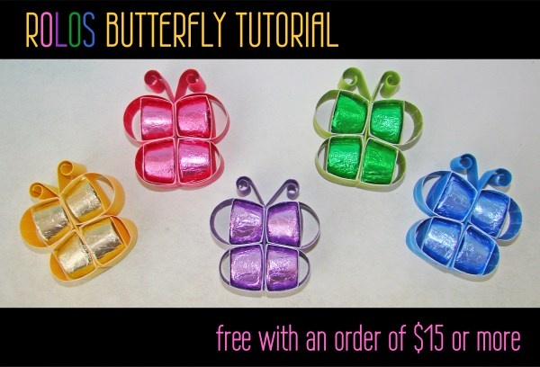 Rolos Butterfly Tutorial