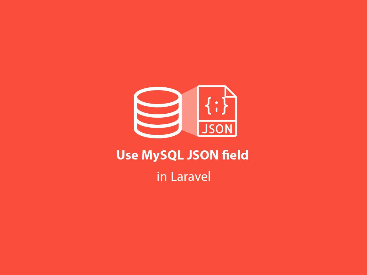 Use MySQL JSON field in Laravel - QCode