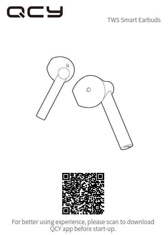QCY T7 Manual English QCY T7 Earbuds Manual Instructions