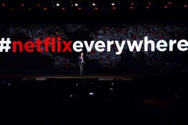 #NetflixEverywhere - Netflix anuncia expasión