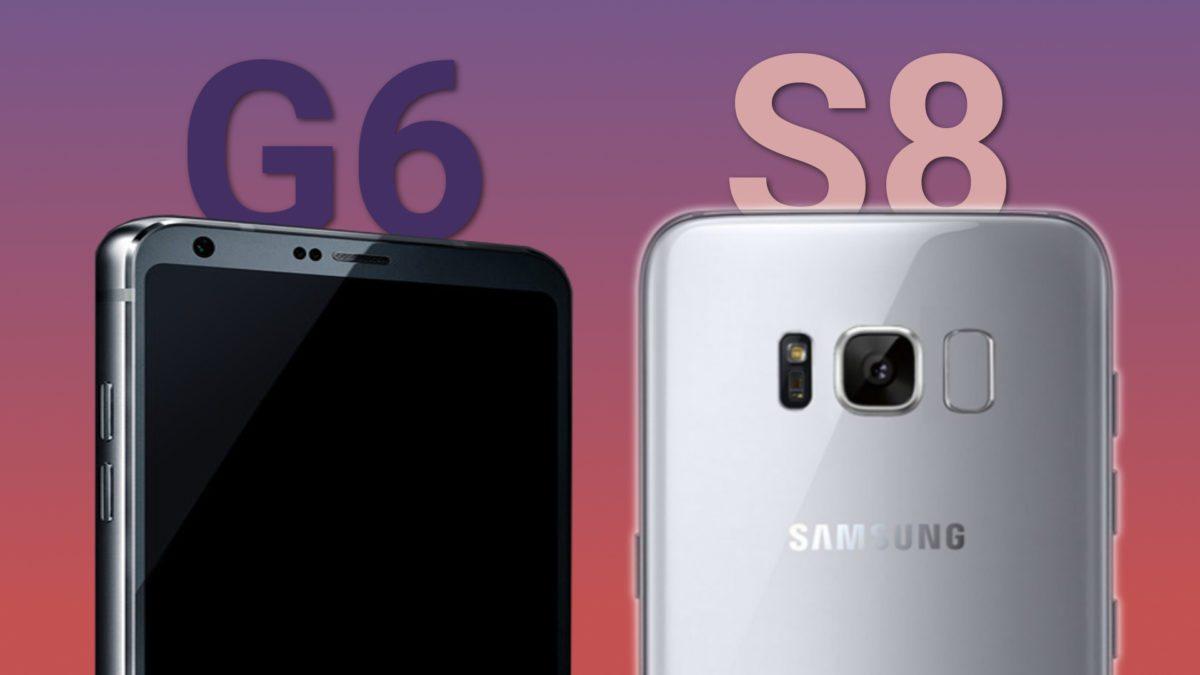 LG G6 vs Galaxy S8