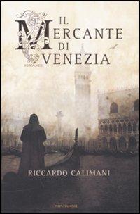Il mercante di Venezia  Riccardo Calimani  Recensioni di QLibri
