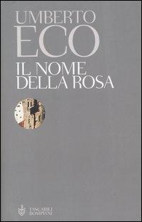 Il nome della rosa  Umberto Eco  Recensioni di QLibri