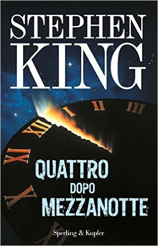 Quattro dopo mezzanotte  Stephen King  Recensioni di QLibri