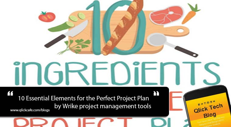 10 Essential Elements for the Perfect Project Plan – by Wrike project management tools