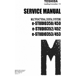 TOSHIBA e-STUDIO 350 450 352 452 353 453 Service Manual