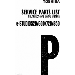 TOSHIBA e-STUDIO 520 600 720 850 Parts List Manual