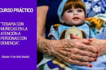 terapia muñecas CURSO DE TERAPIA CON MUÑECAS EN LA ATENCIÓN A PERSONAS CON DEMENCIA