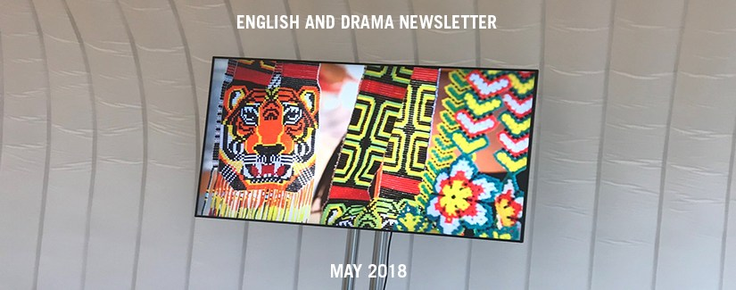 English and Drama Newsletter – May 2018