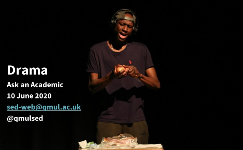Drama 'Ask an Academic' Webinar for Offer Holders inc. Inspiring Resources