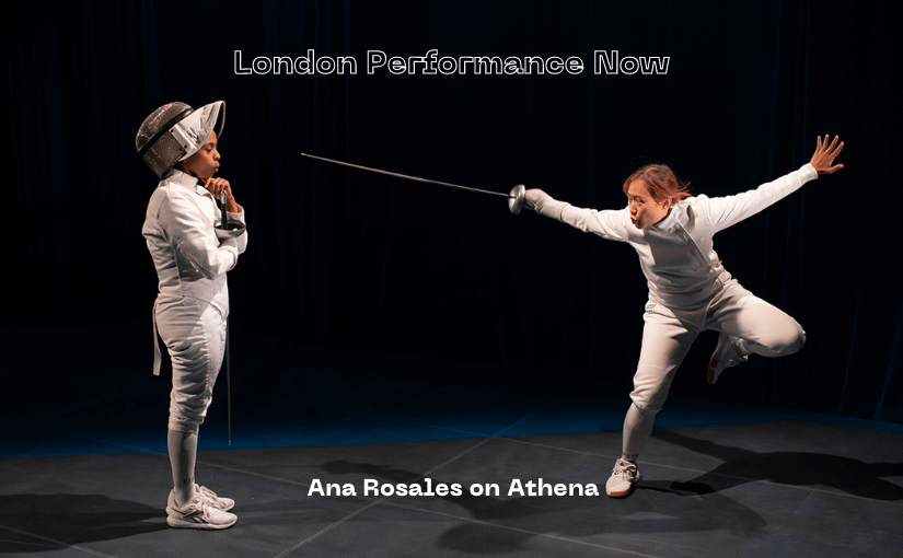 London Performance Now: Athena at The Yard Theatre 2021 by Ana Rosales – Review