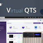 QNAP、vQTSを導入:TS-x77 Ryzen™NASから導入開始。複数の仮想QTSシステムを実行可能