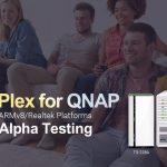 QNAP ARMv8/Realtekプラットフォーム用のPlexのアルファテスティングが進行中