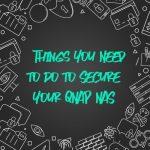 QNAP NASを保護するために実施すべき4つの事
