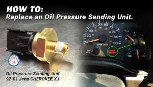 How To Replace a Jeep Cherokee XJ Oil Pressure Sending