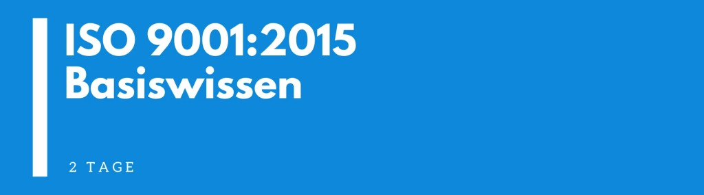ISO 9001:2015 | Seminar | Schulung | Training