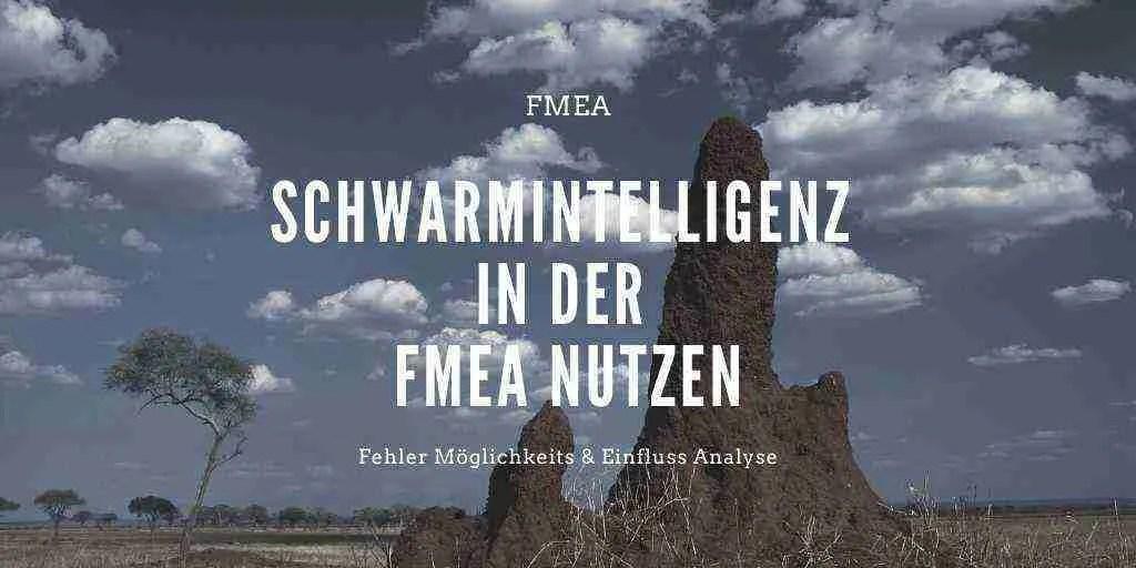 Schwarmintelligenz in der FMEA nutzen
