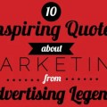 Mascots 10 inspiring quotes about marketing from advertising legends