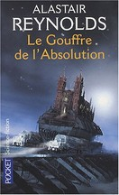 Alastair Reynolds - Le Gouffre de l'Absolution