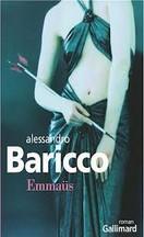 Alessandro Baricco - Emmaüs