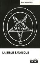 Anton LaVey - La Bible satanique