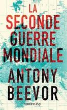 Antony Beevor - La Seconde guerre mondiale