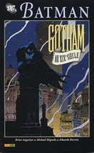 Augustyn & Mignola & Baretto - Batman : Gotham au XIXe siècle